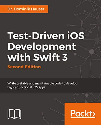 Test-Driven iOS Development with Swift 3 - Second Edition