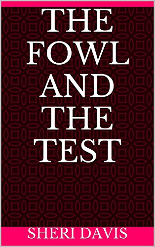 The Fowl and the Test (English Edition)