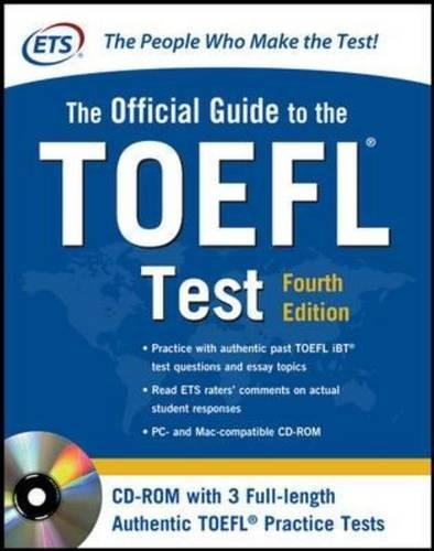 Official Guide to the TOEFL Test With CD-ROM, 4th Edition (Official Guide to the Toefl Ibt)
